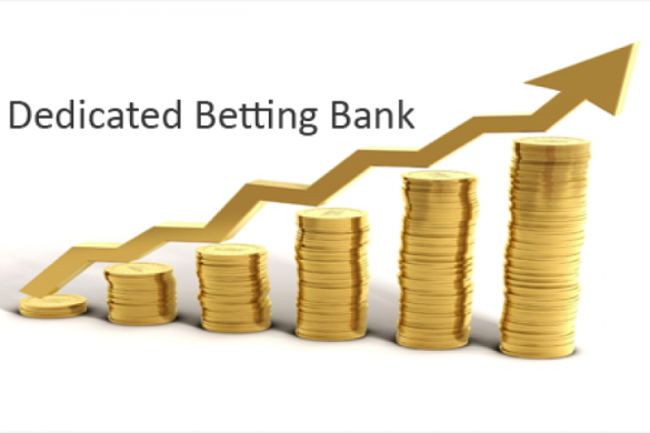 Dedicated Betting Bank - Where Do you Start?